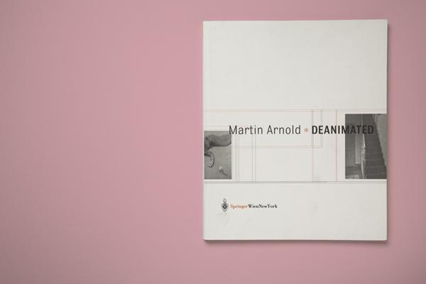 Katalog, Martin Arnold, Deanimated